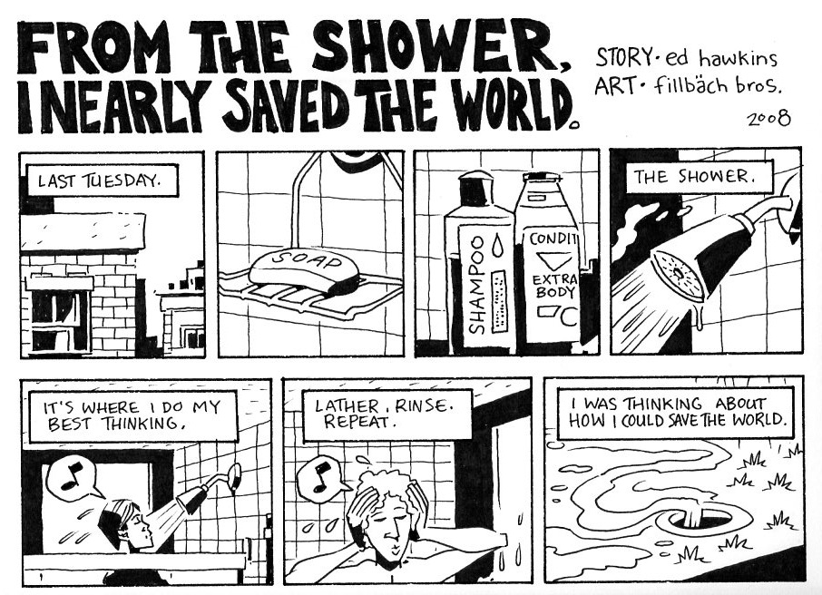 From the Shower, I Nearly Saved the World, part 1